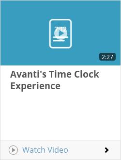 Avanti's Time Clock Experience