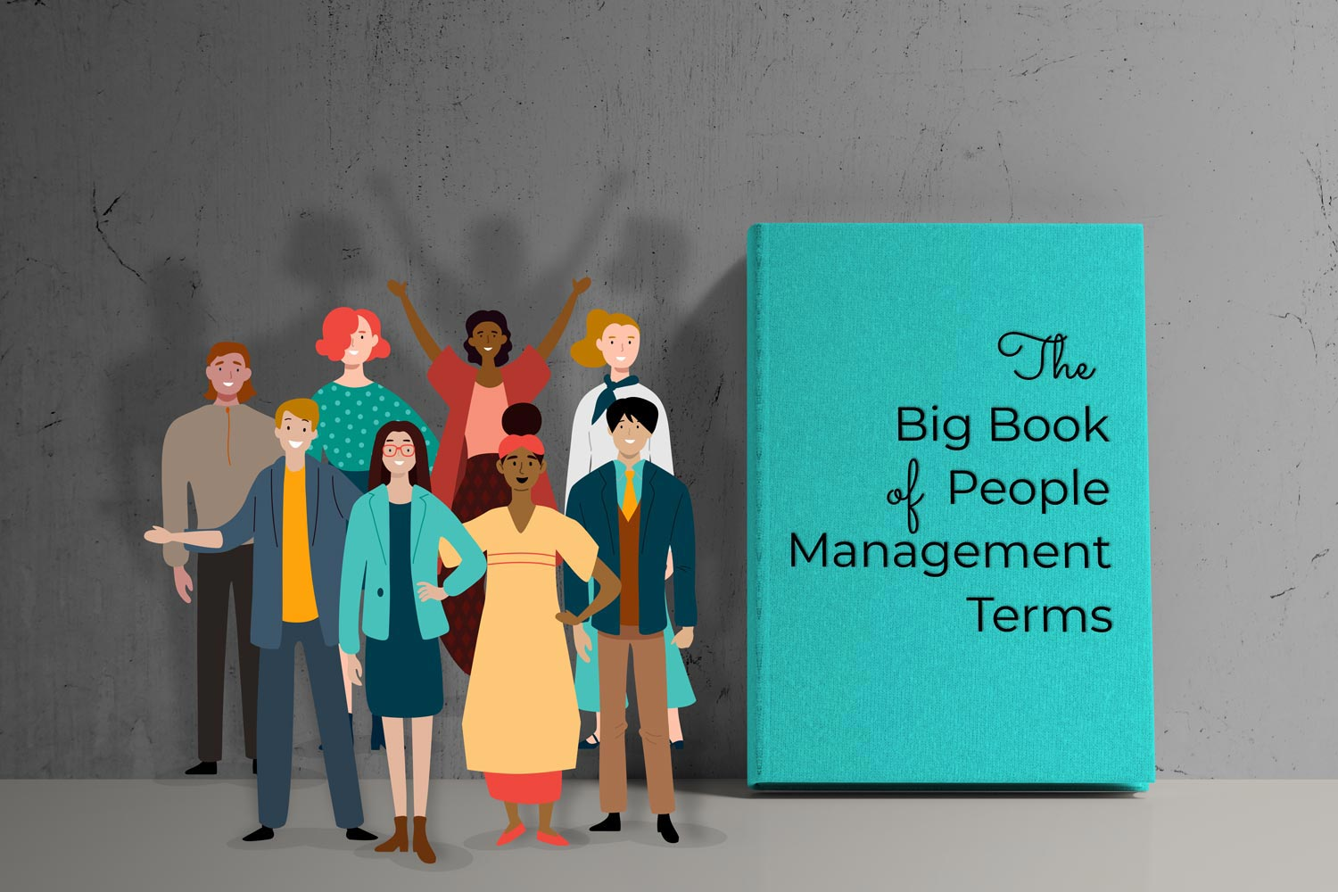 The Big Book of People Management Terms