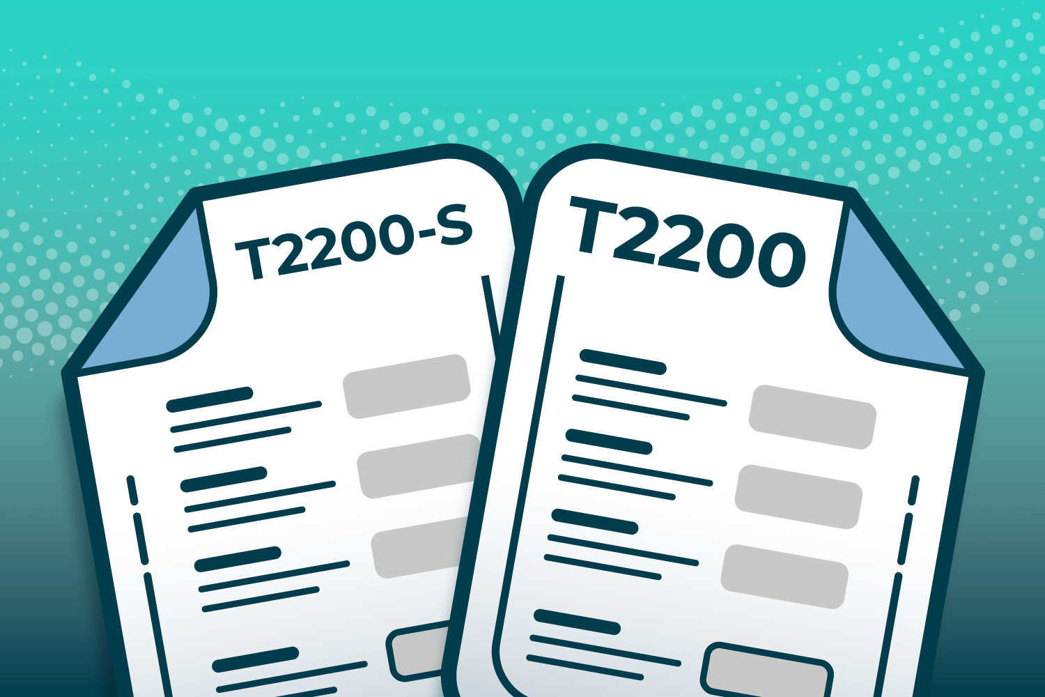 T2200 Forms: What You Need to Know