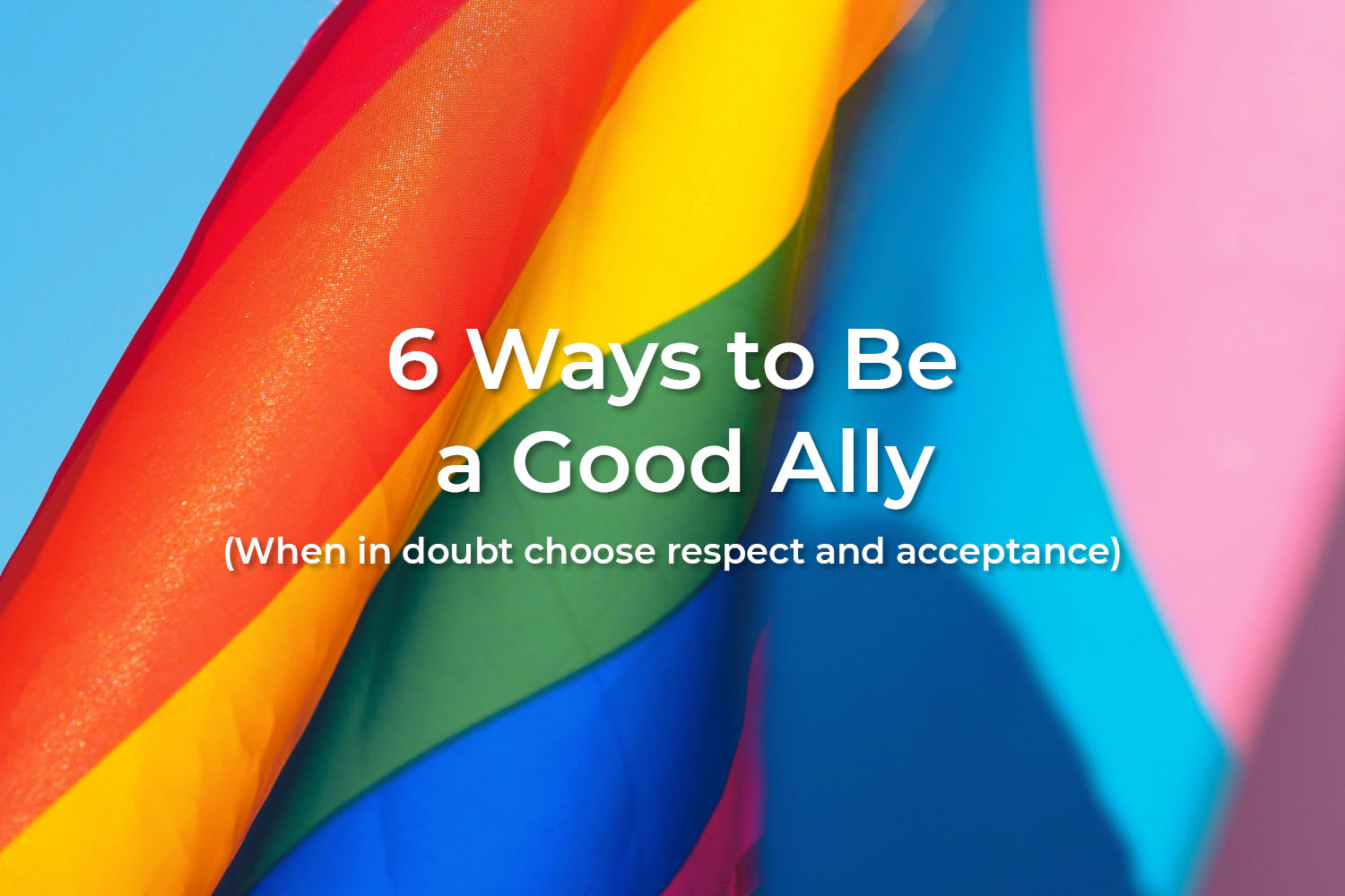 6 Ways to Be a Good Ally
