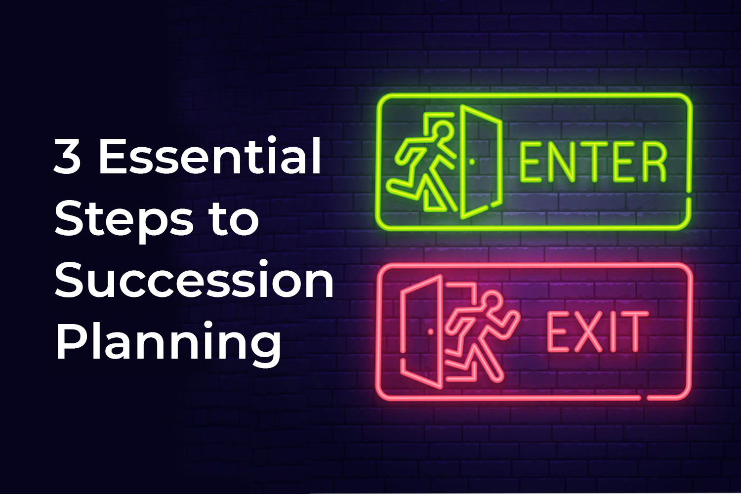 3 Essential Steps to Succession Planning