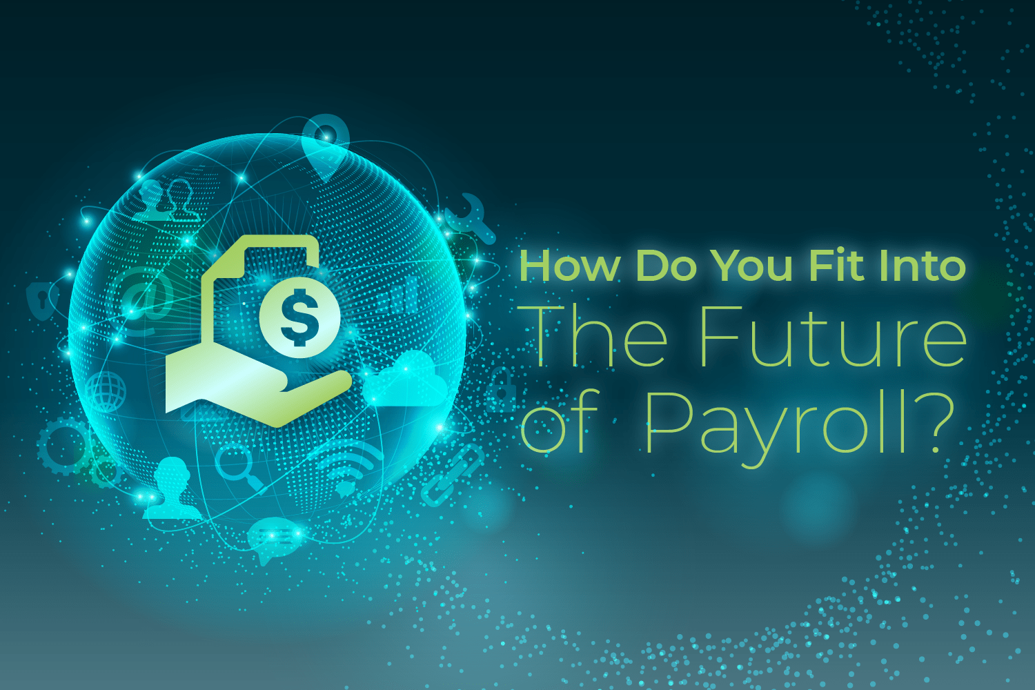 How do you fit into the future of payroll?