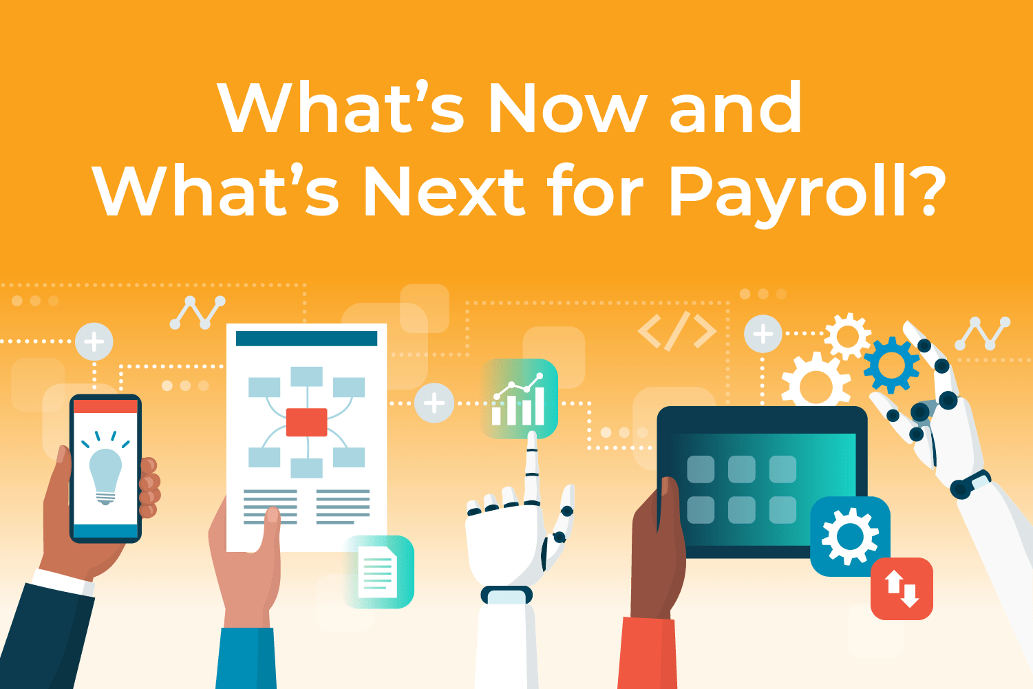 2021 Payroll Trends: Faster, Further, Better