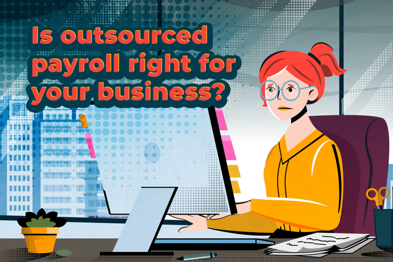 What is Outsourced Payroll Processing?