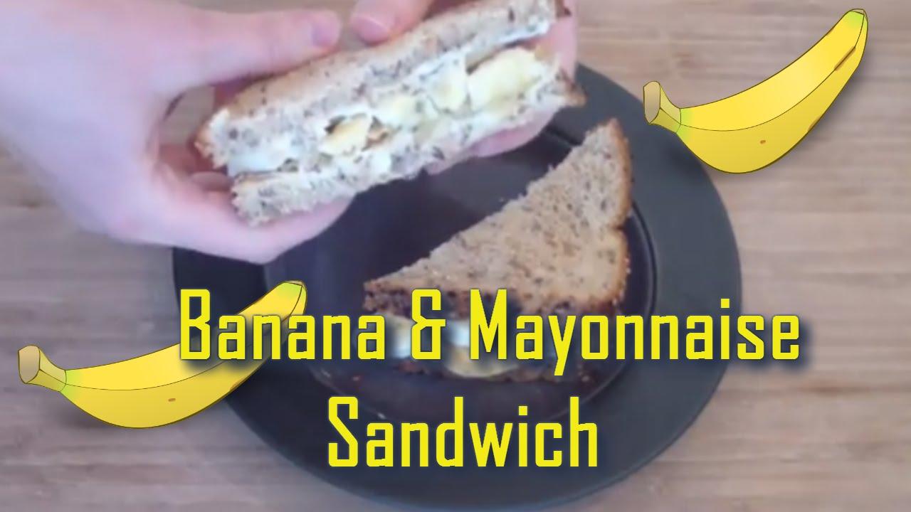 Bizarre Food Combination - Banana and Mayonnaise Sandwich