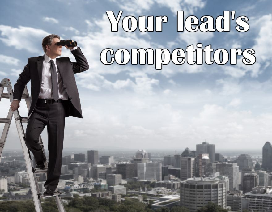 Your lead's competition