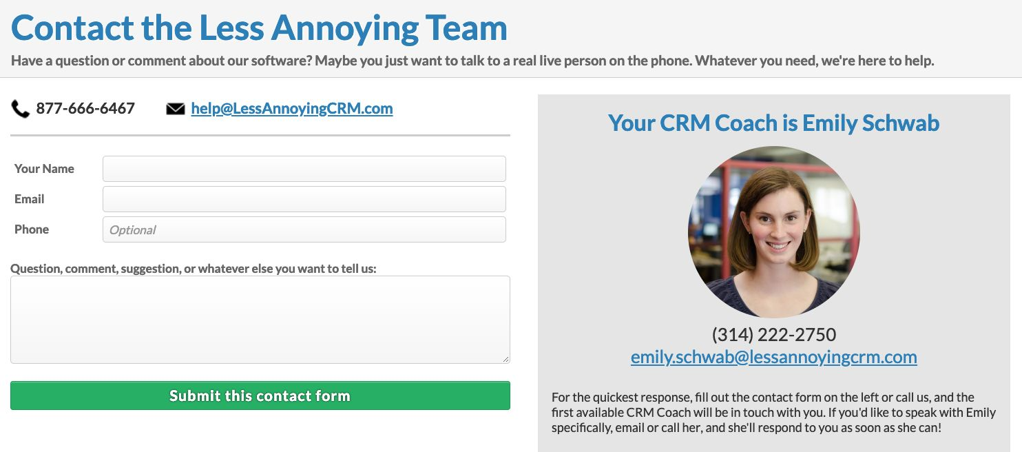 Less Annoying CRM offers free unlimited customer support.
