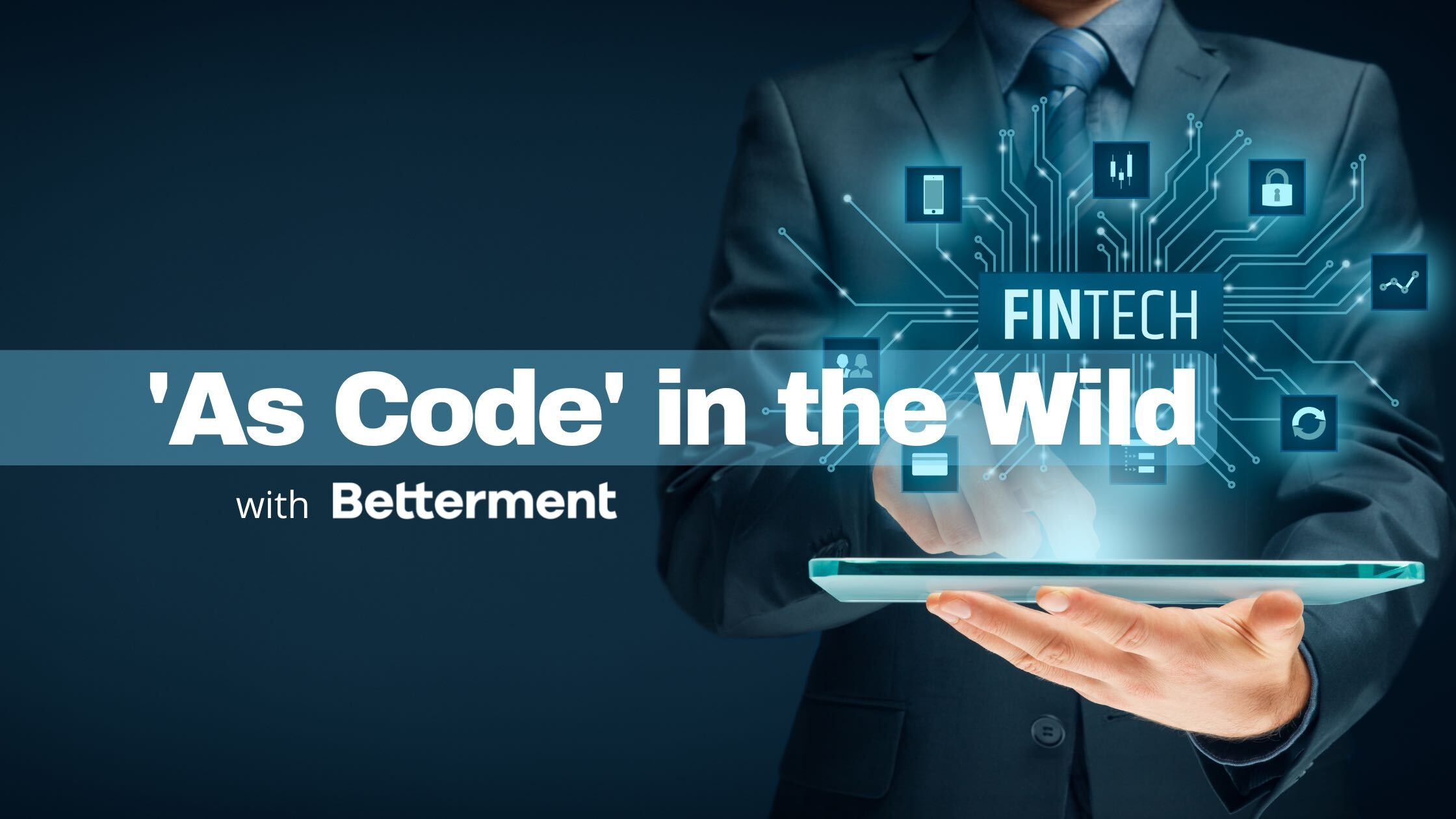 'As Code' in the Wild: How This FinTech Embraced Zero-Friction Infrastructure Access