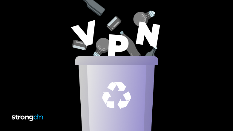 Replacing Your VPN with strongDM