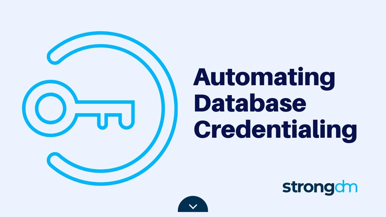 Automating Database Credentialing