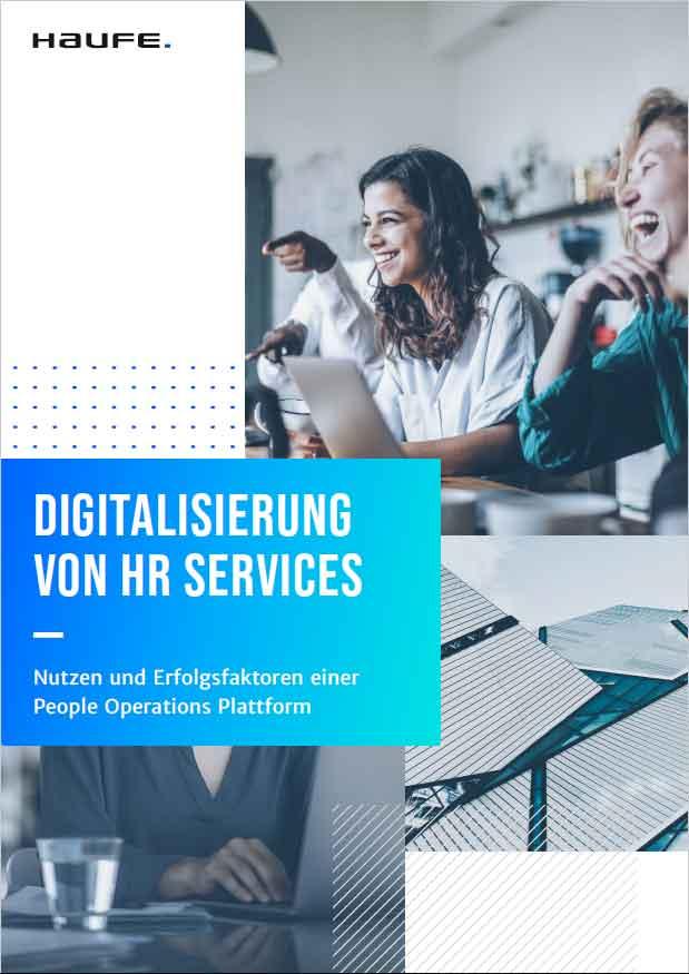 Leitfaden: Digitalisierung von HR Services - Nutzen und Erfolgsfaktoren einer People Operations Plattform