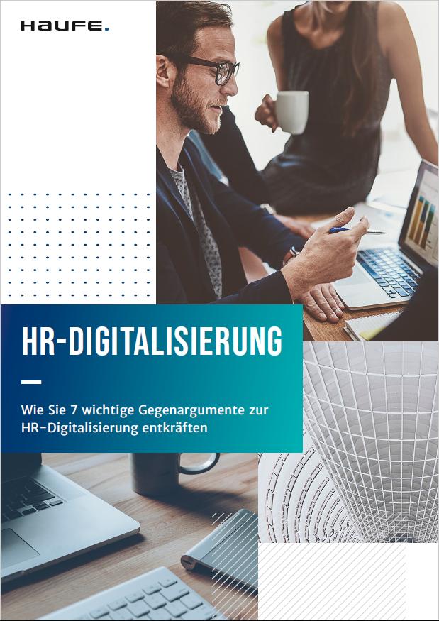 Wie Sie 7 wichtige Gegenargumente zur HR-Digitalisierung entkräften