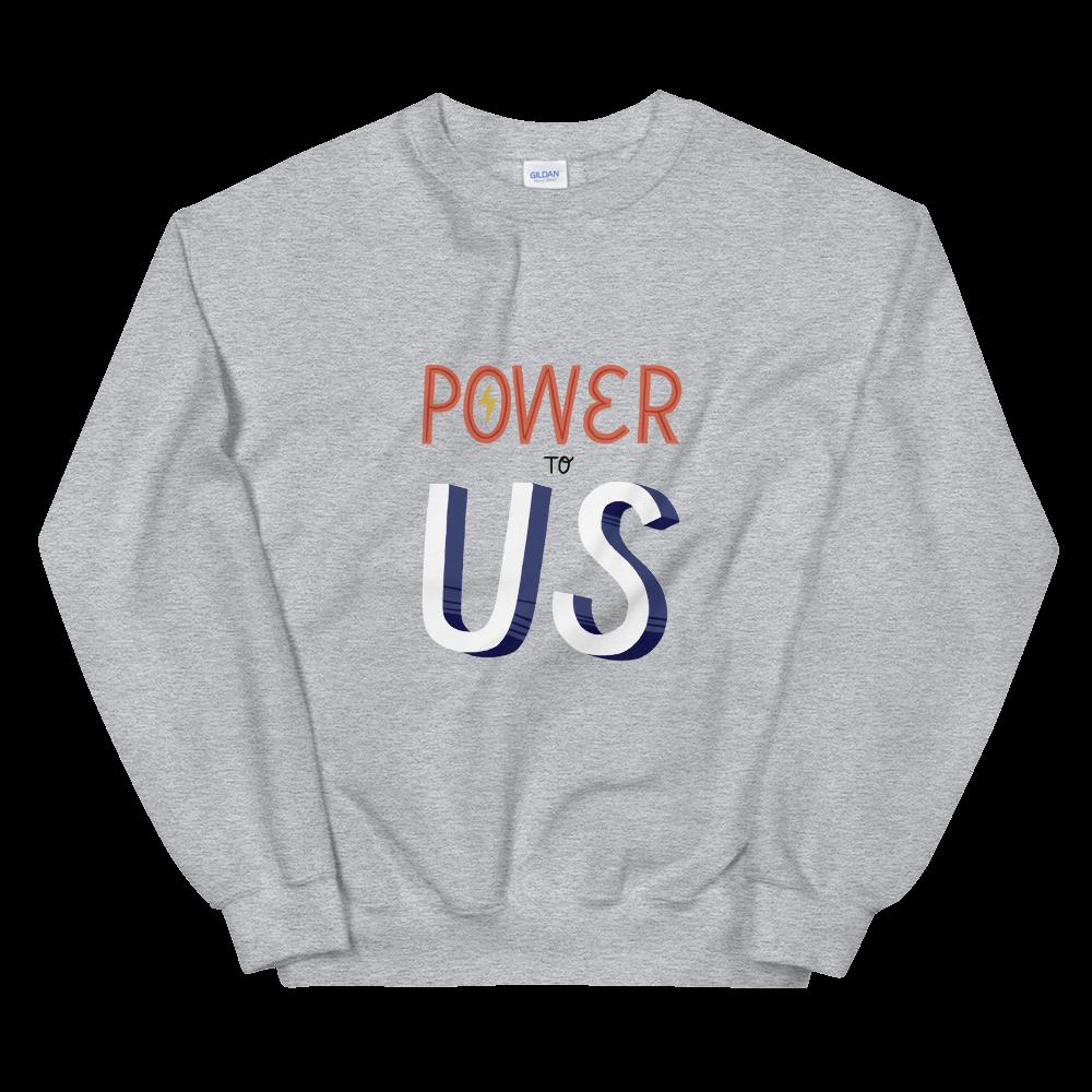 Power to the Polls Unisex Sweatshirt
