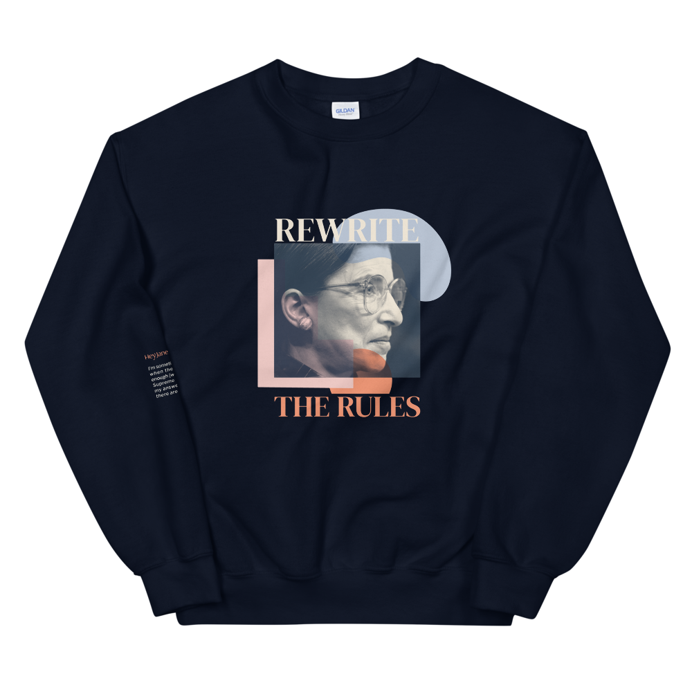 Rewrite the Rules — Ruth Bader Ginsburg Unisex Sweatshirt in Navy