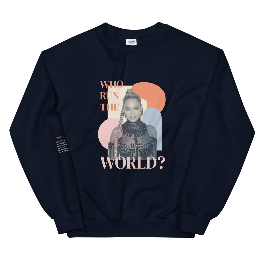 Who Run The World? — Beyoncé Unisex Sweatshirt in Navy
