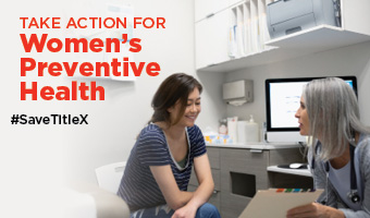 Stand Up for Title X and Women's Preventive Health | Advocacy Update 9.24