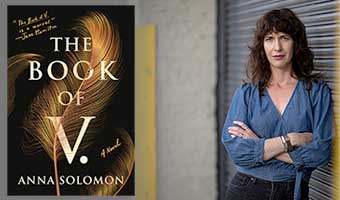 "Interview with Anna Solomon, author of ""The Book of V"""
