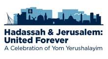 Hadassah & Jerusalem: United Forever