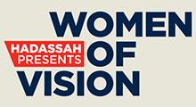 Hadassah Presents: Women of Vision