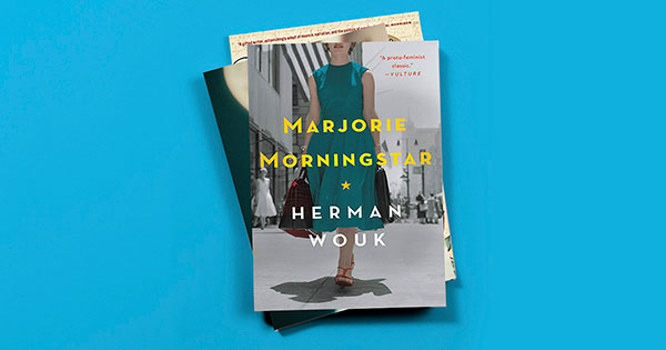 """One Book, One Hadassah: """"Marjorie Morningstar"""" and Other Essential Reads for Jewish Women"""