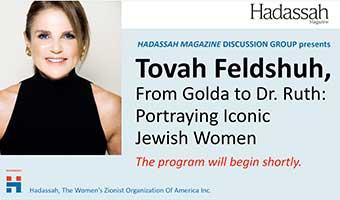 Tovah Feldshuh Live: From Golda to Dr. Ruth, Portaying Iconic Jewish Women