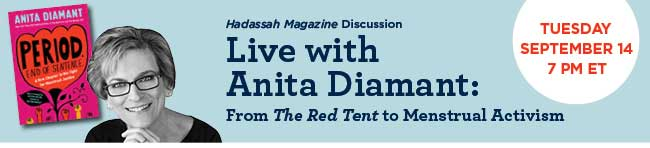 Live with Anita Diamant: From The Red Tent to Menstrual Activism