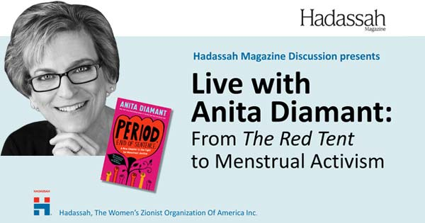 """Interview with Anita Diamant: From """"The Red Tent"""" to Menstrual Activism"""