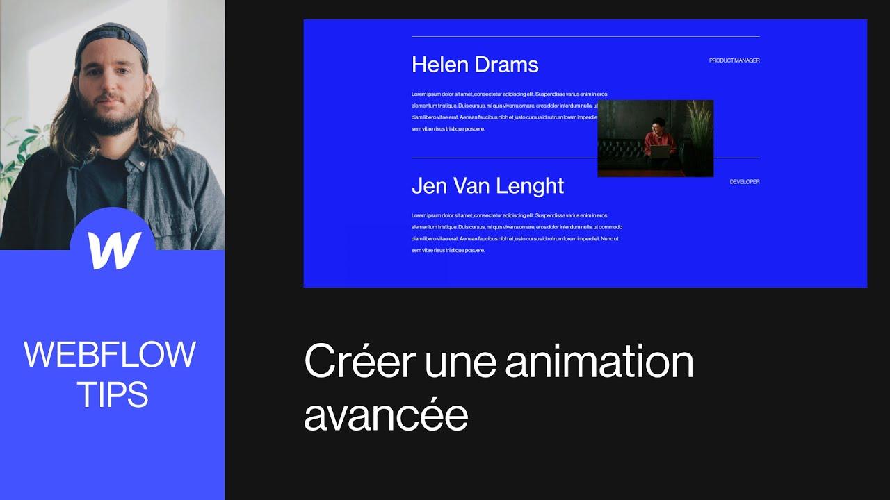 Webflow Tips / Créer une animation avancée (3 niveaux d'animation)