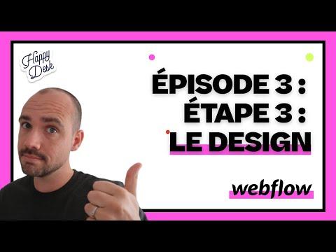Épisode 3 : Étape 3 : Le Design - 2020