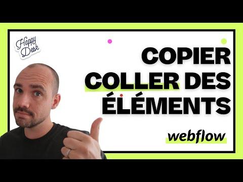Comment Copier/Coller des éléments entre projet Webflow - 2020