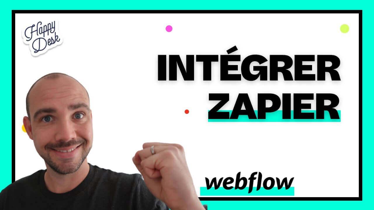 Comment intégrer Zapier sur Webflow - 2020