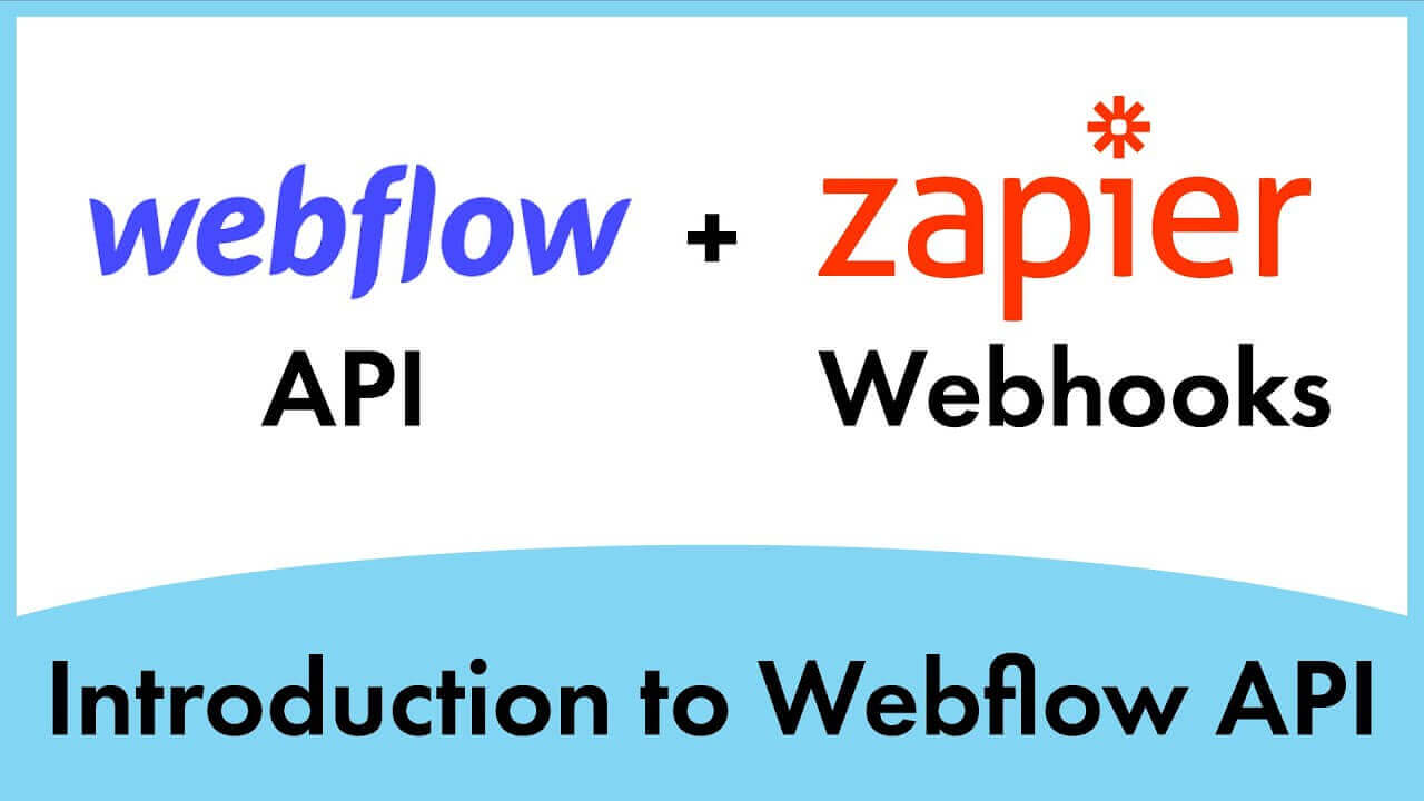 Webflow API + Zapier (Simple Introduction)