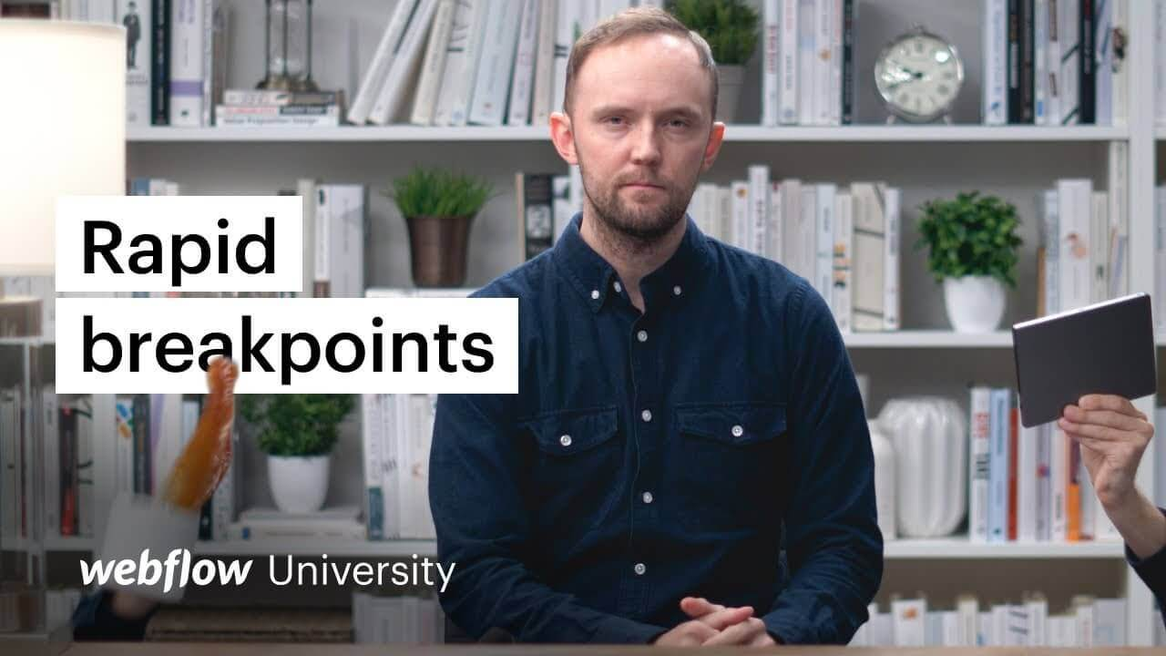 Micro Lesson #2: Rapid breakpoint web design — Webflow University