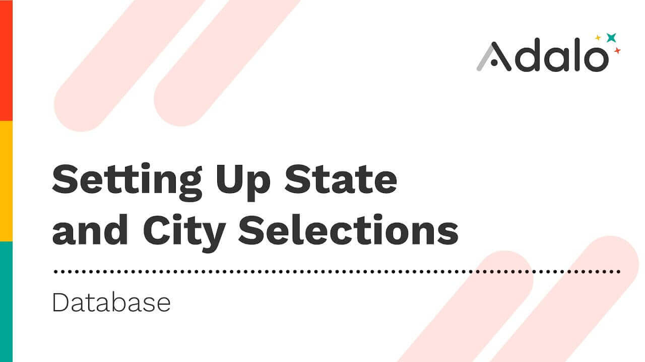 Setting up State and City Selections