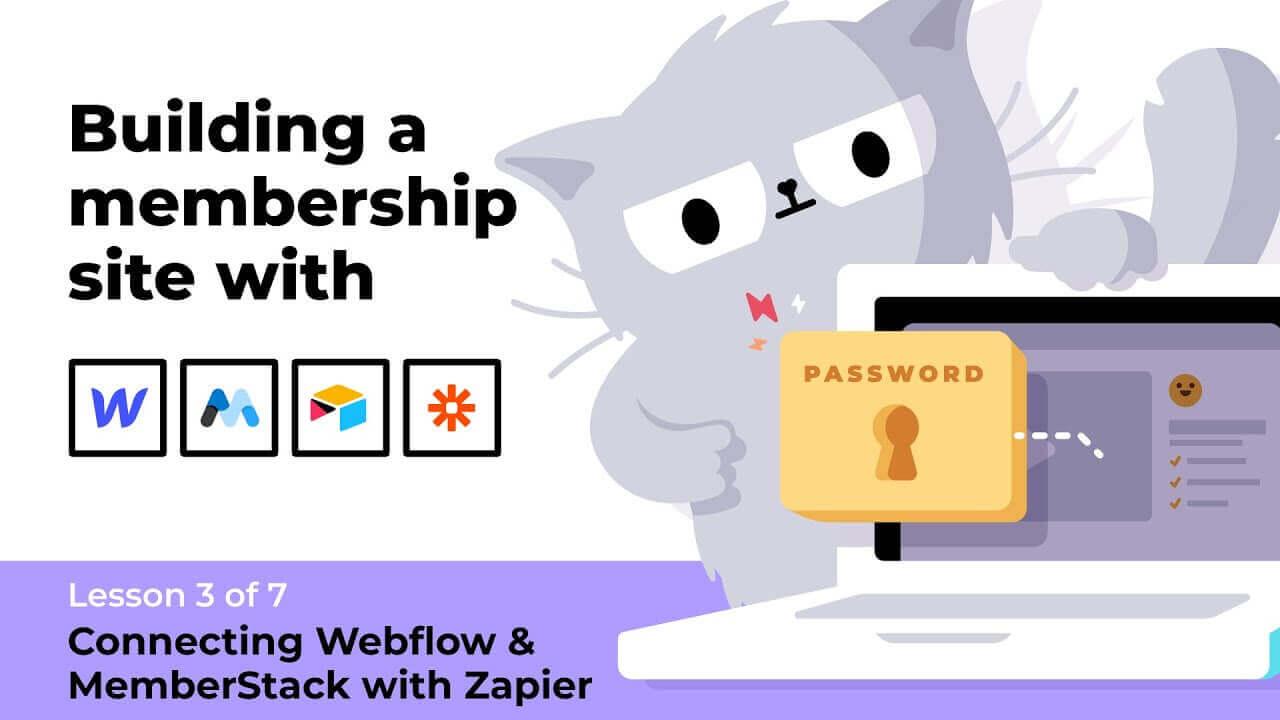 (3 of 7) Connecting Webflow & MemberStack with Zapier