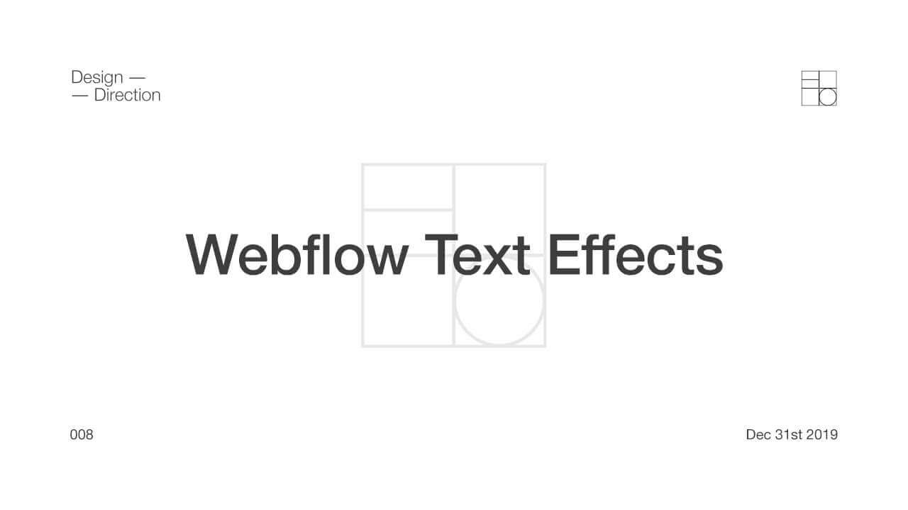 Webflow - 5 Custom Text Effects - Video Tutorial