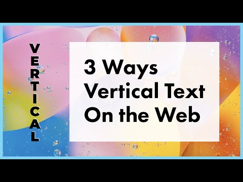 3 Ways to do Vertical Text on the Web