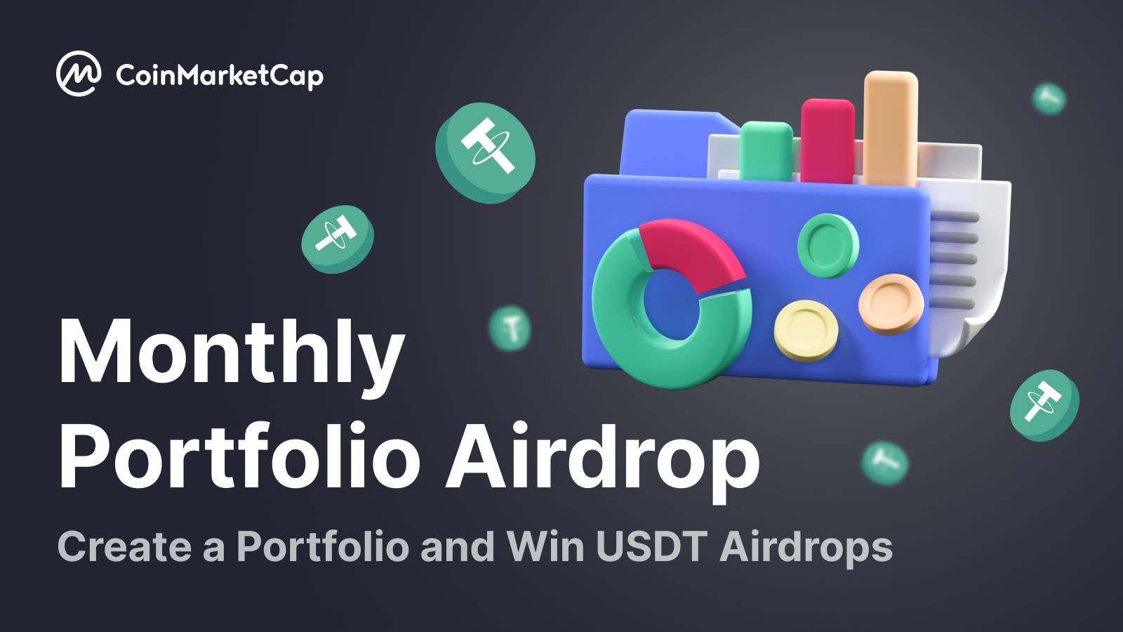 CoinMarketCap 'Monthly Portfolio Airdrop' Event