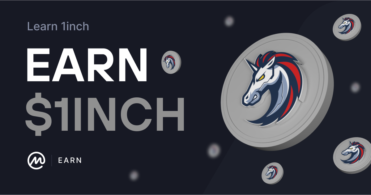 Learn About 1inch to Earn $5 of 1inch Tokens