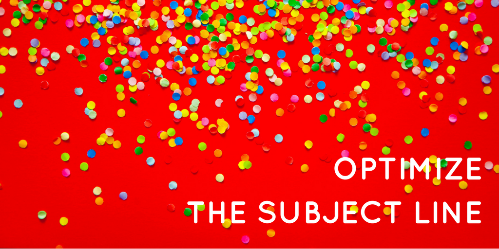 Optimize the subject line - welcome email tips