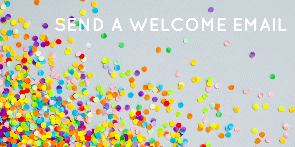 send a welcome email - welcome email tips