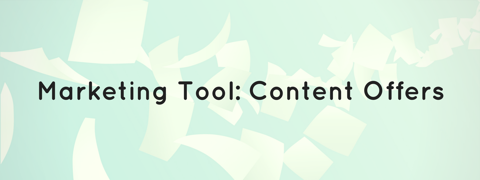 marketing tool content offers