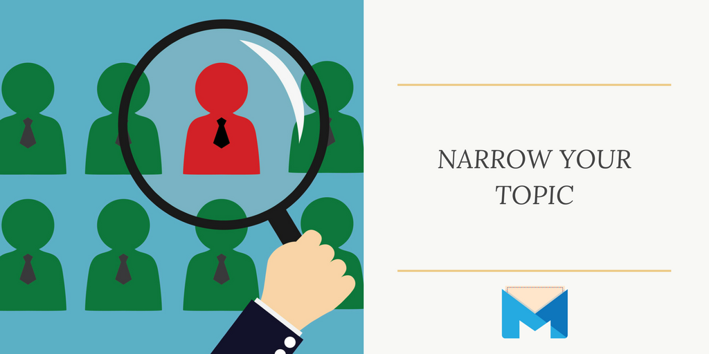 Narrow your topic_ viral marketing: magnifying one person out of many