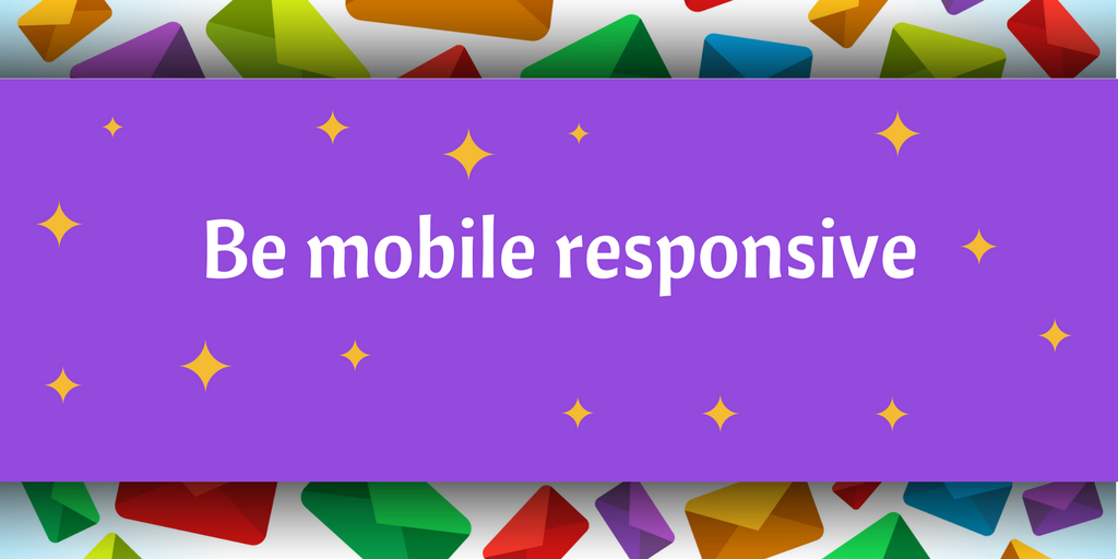 Mobile responsiveness - email marketing tip