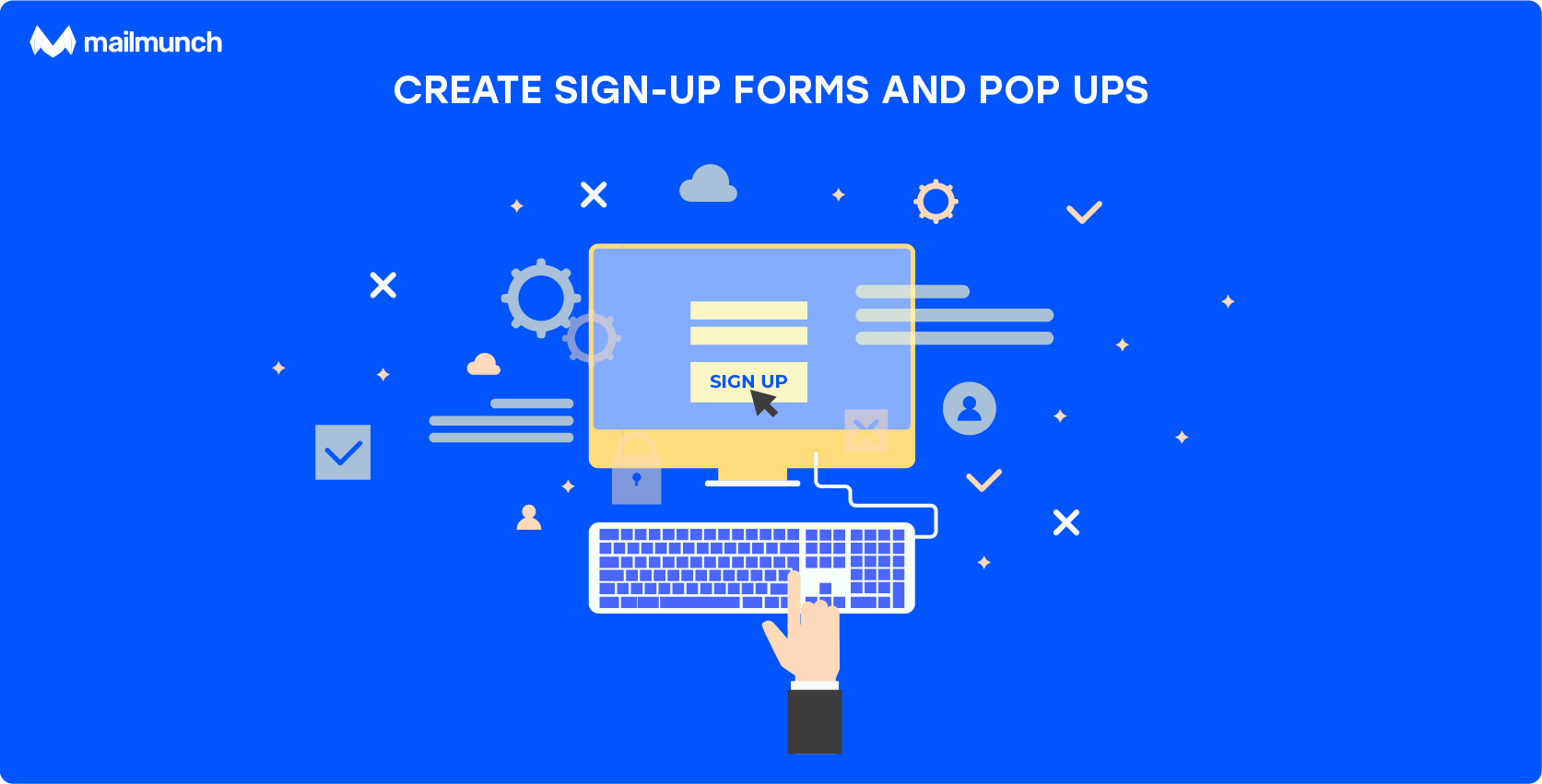 create sign up forms and pop ups for lead generation