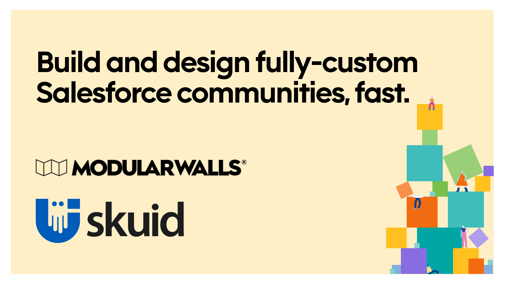 Build and design fully-custom Salesforce communities, fast.