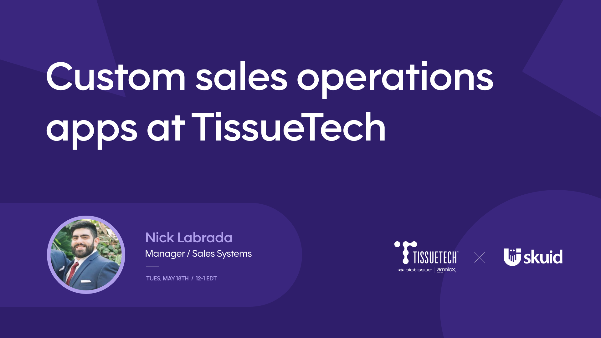 Custom sales operations apps at TissueTech