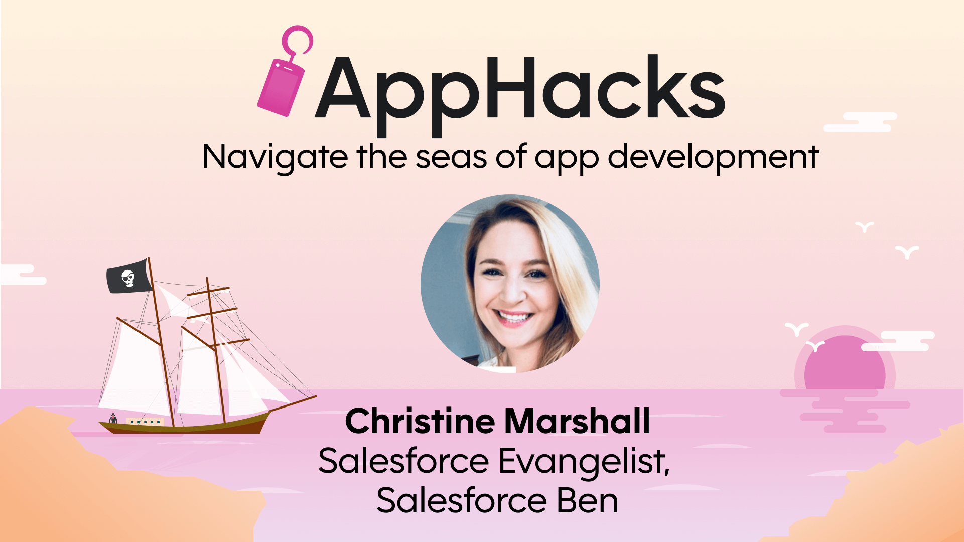 A headshot of Christine Marshall, Salesforce evangelist for Salesforce Ben, set against a pastel-colored illustration of pirate ship sailing on calm seas with the sun setting in the background