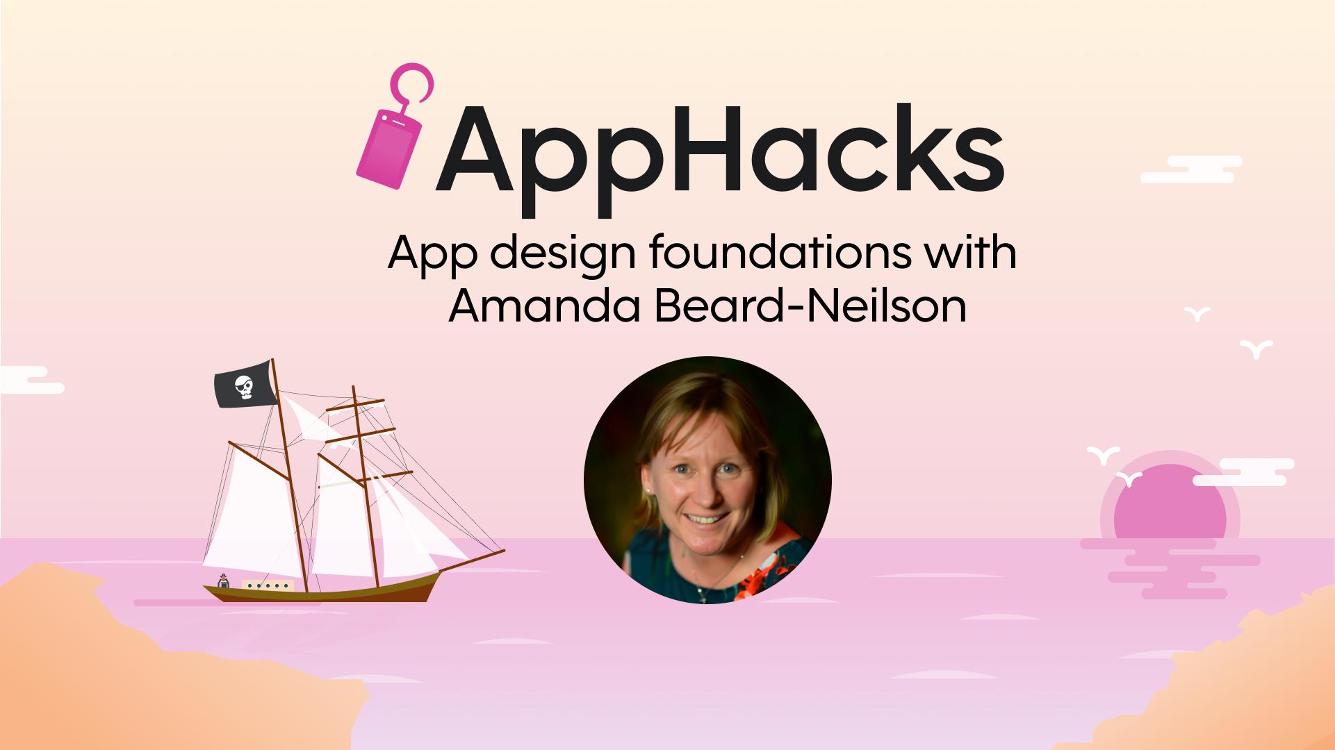 App design foundations with Amanda Beard-Neilson | Skuid AppHacks
