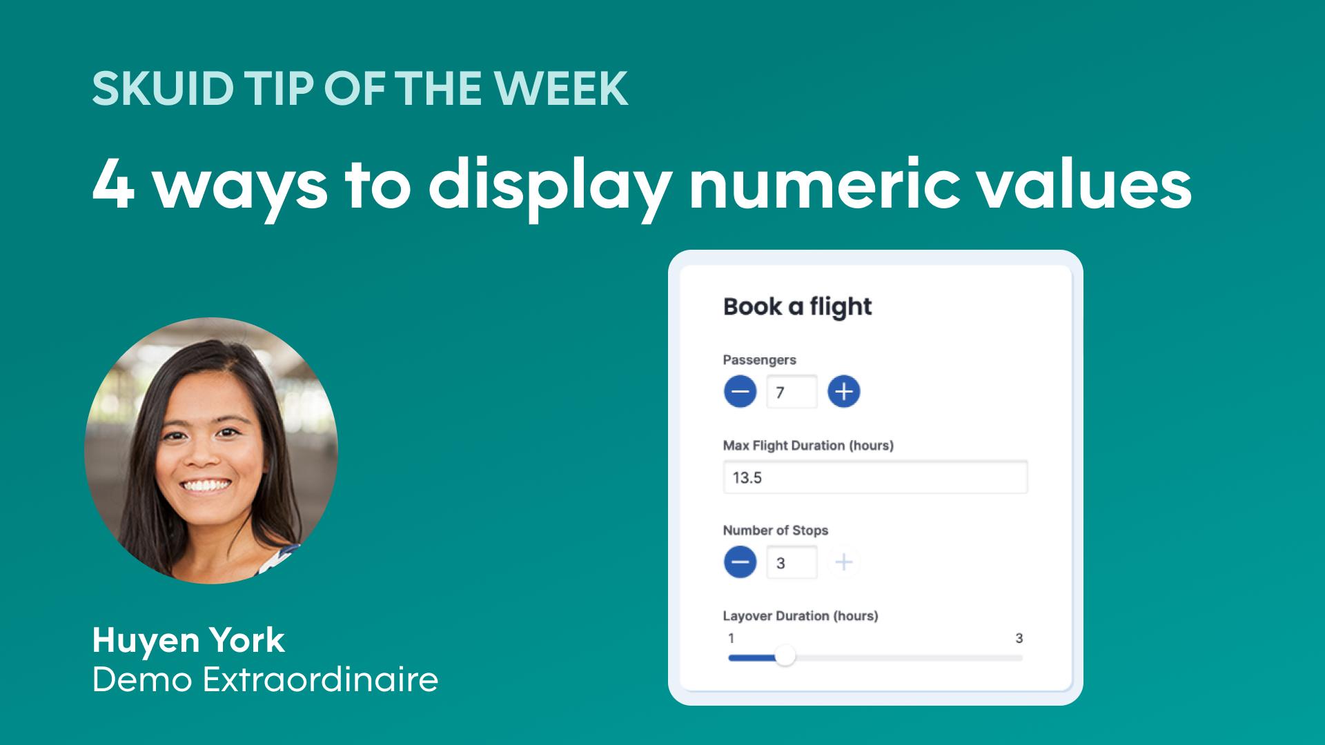4 ways to display numeric value | Skuid tip of the week